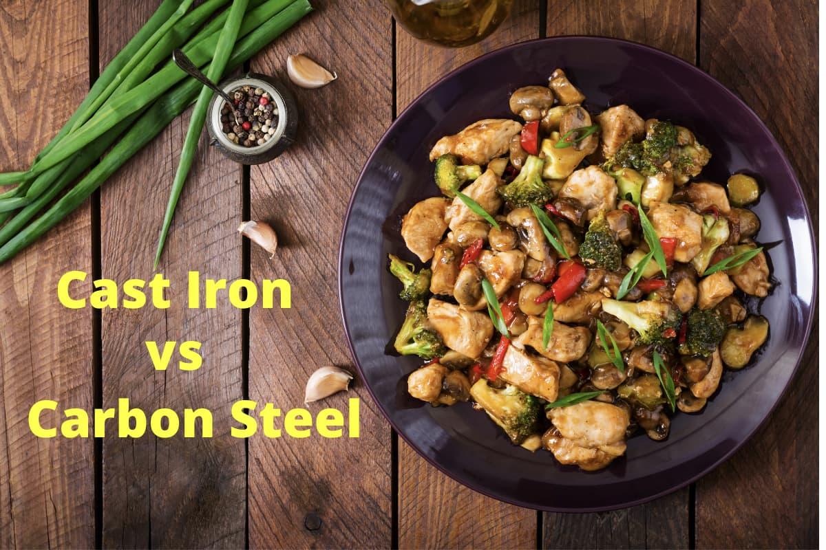 Carbon Steel Pans vs Cast Iron Pans